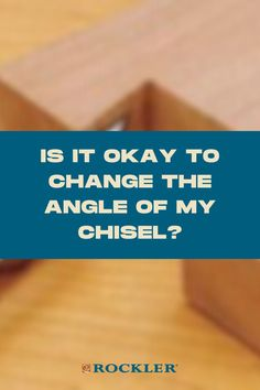 What happens if you accidentally change the angle on your chisel? Read the conversation here!  #createwithconfidence #chisel #angledchisel #rocklerlearn Rockler Woodworking, Woodworking Hand Tools, Beginner Woodworking Projects, Is It Okay, Just Keep Going, Mortise Chisel, What Happens If You, Chisel Set, Wood Carving Tools