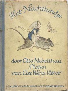 Magical illustrations by Else Wenz-Viëtor,  1882-1973  one of Germany's most well known  and prolific children's illustrators...