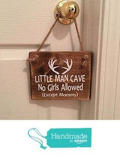 "Adorable Rustic Little Man Cave No Girls Allowed (Except Mommy!) ™ With Indian Tee Pee Wooden Door Sign for Little Boys Room / Nursery - Adorable Rustic ""Little Man Cave"" With Antlers Wooden Door Sign for Little Boys Room / Nursery - Woodsy Nursery, Nursery Room, Boys Hunting Bedroom, Nursery Ideas, Camo Nursery, Cowboy Nursery, Wooden Door Signs, Wooden Doors, Kids Door Signs"