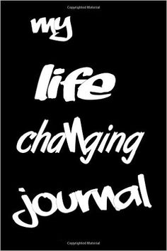 My life changing journal: Mr John Harriyott: 9781530035786: Amazon.com: Books