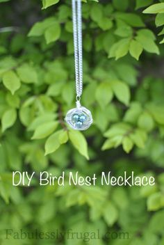 I love my bird nest necklace. I did a different color for each of my children. I bought mine on etsy. Wish I would have know how easy they are to make. http://fabulesslyfrugal.com/2012/05/diy-bird-nest-necklace.html