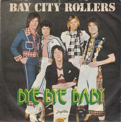 "BAY CITY ROLLERS-BYE BYE BABY-ORIGINAL YUGOSLAV UNIQUE 7"" 45rpm 1975-GLAM ROCK 