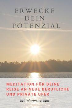 Potenzial ist, was möglich ist, wenn du es willst und zulässt. | Nutze diese Meditation, um dich mit deinem Potenzial zu verbinden und dir deiner grenzenlosen Möglichkeiten bewusst zu werden. Je öfter Du sie wiederholst, desto besser. Die Audiodatei kannst Du ganz einfach und kostenlos auf meiner Website herunterladen. #meditation #potenzial #potenzialentfalten #erfolg #kostenlos #download #höheresselbst Stress, Mindful Living, Mindfulness, Beach, Water, Life, Outdoor, Business, Self Confidence