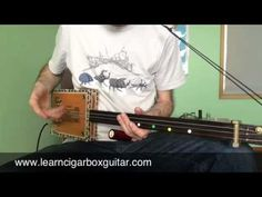 How to play On The Road Again on a cigar box guitar - YouTube