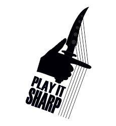 PLAY IT SHARP