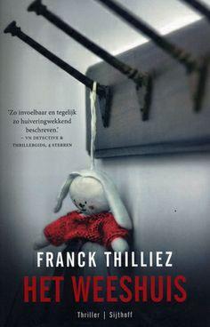 Franck Thilliez - Het weeshuis