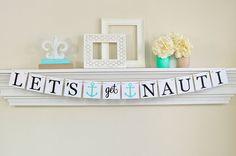 Nautical Bachelorette Party, Lets Get Nauti Banner, Nautical Theme Party Decor, Bachelorette Party Decorations, Anchors, Lt. Teal Party Deco