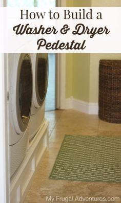 Washer and Dryer Pedestal - Laundry Room Home Improvement Projects, Laundry Mud Room, Diy Furniture, Home, Washer And Dryer Pedestal, Home Improvement, Diy Home Improvement, Laundry Room Remodel, Wood Diy