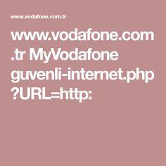 www.vodafone.com.tr MyVodafone guvenli-internet.php?URL=http: