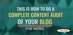 Auditing your own material? Here are some tips on how to audit your own blog. #TechPR345