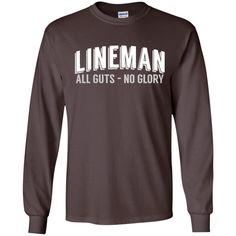 Football Coach Shirts Lineman All Guts No Glory T-shirt New-01 G240 Gildan LS Ultra Cotton T-Shirt
