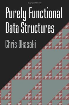 Purely Functional Data Structures by Chris Okasaki http://www.amazon.com/dp/0521663504/ref=cm_sw_r_pi_dp_nMBcvb17B5S05
