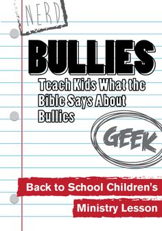 Teach Kids What the Bible Says About Bullies http://www.childrens-ministry-deals.com/products/bullies-back-to-school-childrens-ministry-lesson
