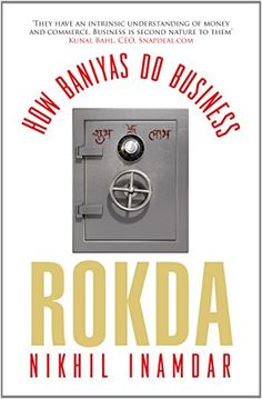 Rokda: How Baniyas Do Business by Nikhil Inamdar http://www.amazon.in/dp/818400589X/ref=cm_sw_r_pi_dp_oZpnub02ERWF2