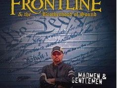 Check out Frontline and the Brotherhood of Sound on ReverbNation