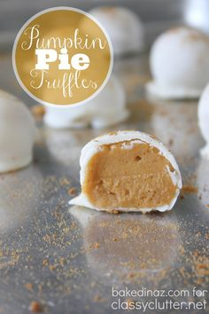 Pumpkin Pie Truffles - These are easy to make and taste amazing!