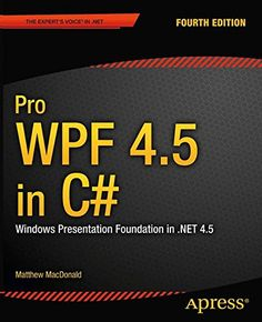 Pro WPF 4.5 in C# / Matthew MacDonald