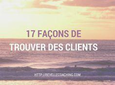 Pas toujours simple de trouver des clients : surtout les tout premiers,surtout quand on n'aime pas vendre. Voici 17 façons pour vous u aider.