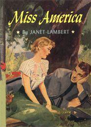 Miss America by Janet Lambert