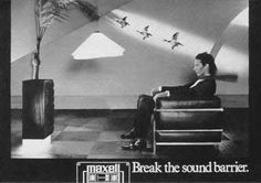Maxell:Break the sound barrier. 80's ad featuring Pete Murphy. possibly color version?