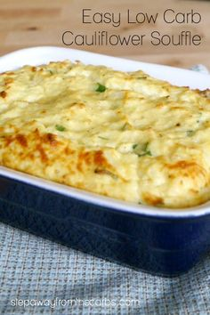This simplified cauliflower soufflé is a fantastic low carb side dish. It's so easy anyone can make it!