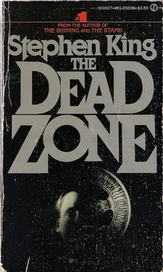 The Dead Zone. My most favourite Stephen King book. I've lost count of how many times I've read it. I Love Books, Good Books, Books To Read, Horror Fiction, Horror Books, The Stand Stephen King, The Dead Zone, Stephen King Novels, Steven King