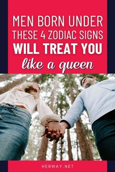 These are the 4 zodiac signs which will treat you like a real queen. Is your man one of them?