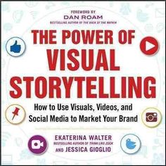 In their book, The Power of Visual Storytelling, Ekaterina Walter and Jessica Gioglio offer insights to readers about how visuals, videos and social media can be highly effective tools for marketing and promoting companies' brands. Marketing En Internet, Content Marketing, Online Marketing, Social Media Marketing, Marketing Books, Marketing Videos, Affiliate Marketing, Richard Scarry, Social Media Books