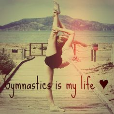 My life is gymnastics