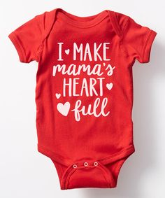 Look at this Red \'I Make Mama\'s Heart Full\' Bodysuit - Infant on #zulily today!