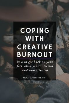 Coping With Creative Burnout: How to Get Back On Your Feet When You're Stressed and Unmotivated. Think you're experiencing creative burnout? You might be feeling: exhausted, stressed, wrung out of ideas, inefficient, and isolated. Find out how we cope.
