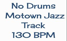 No Drums Motown Jazz Funk Track for Drummers to Jam With 130 BPM