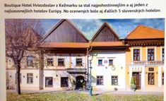 Boutique hotel Hviezdoslav in Kežmarok The most hospitable historical hotel in Europe All houses you can see is one hotel Picture&info from hotel archive