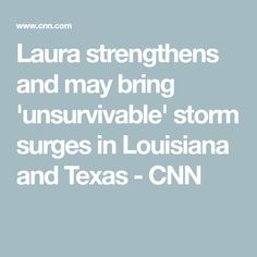 Laura strengthens and may bring 'unsurvivable' storm surges in Louisiana and Texas - CNN Storm Center, Scenic Photography, Landscape Photography, Morgan City, Texas Weather, Wind Damage, Storm Surge, Buenos Aires, Argentina