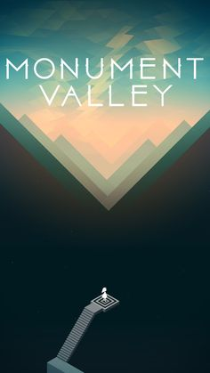 Monument valley - I love this game so much. It's gorgeous.