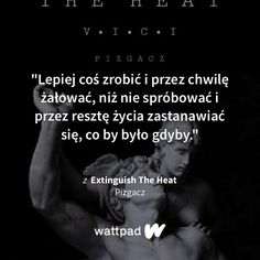 True Quotes, Qoutes, Life Slogans, The Heat, Wattpad Quotes, Motto, Writing, Humor, How To Plan