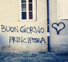 Buon giorno principessa