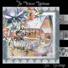 The Winter Lakehouse Card Front Kit 8x8 by Julie Hutchings wonderful 3 page kit that includes 8x8 card front decoupage sentiments toppers and small cut and fold gift card to make a stunning collection