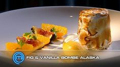 Masterchef Australia Fig and Vanilla Bombe Alaska
