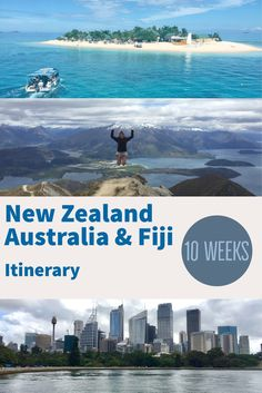 An Epic Itinerary for 10 Weeks in Australia, New Zealand & Fiji