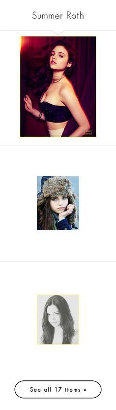 """Summer Roth"" by thatweirdchick222 ❤ liked on Polyvore featuring accessories, india eisley, people, india, models, hair, girls, actors, animals and pictures"