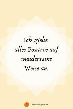 Positive Affirmationen / Affirmation deutsch / mantras / autosuggestion / inneren frieden finden / gelassener werden / positives denken / glücklich sein  #affirmationen #positivegedanken Positive Mantras, Positive Mindset, Positive Life, Happy Minds, Affirmation Quotes, Daily Affirmations, Inner Peace, Cool Words, How To Memorize Things