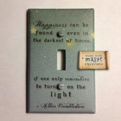 "I. Want. This. Harry Potter Inspired ""Turn On The Light"" Switch plate $9.99. http://www.etsy.com/listing/84742067/harry-potter-inspired-turn-on-the-light"
