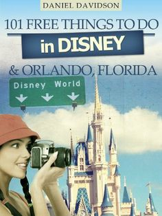 101 Free Things To Do In Disney & Orlando (2012 Edition) (Travel Free eGuidebooks) by Daniel Davidson, http://www.amazon.com/dp/B008G4RI5W/ref=cm_sw_r_pi_dp_ouEitb07TJ8R6