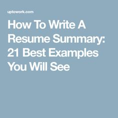 How To Write A Resume Summary Entrancing How To Write A Resume Summary 21 Best Examples You Will See  4 Me .