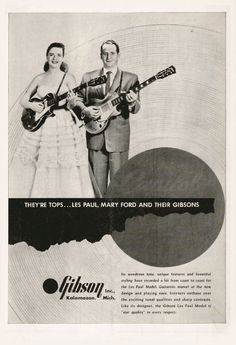Vintage Gibson ad featuring Mary Ford and Les Paul.