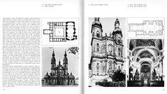 Paulaner Monastery, Nová Paka, 1654-1732 (Christian Norberg-Schulz, Architettura tardobarocca, Milano, Electa, 1972, p. 108)