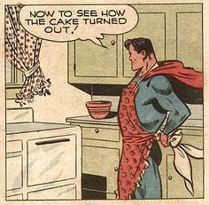 "You are Superman. The cake turned out perfectly and you know it. mudwerks: "" thegirlcantdance: "" Golden Age Comic Book Stories: SUPERMAN - a handful of Sunday strips "" [Supercake…] "" Archie Comics, Marvel Comics, Marvel Fan, Comic Books Art, Comic Art, Bd Pop Art, Comics Vintage, Funny Vintage, I Am Batman"