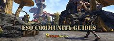 Guides for New and Veteran Elder Scrolls Online Players from the Community