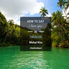 Say mahal kita (ma-hall kee-ta) to express love toward family and friends in the Tagalog language of the Philippines. When directed toward a lover, the phrase changes to iniibig kita (inny-ee-big kee-ta) -- which is only used in romantic instances.